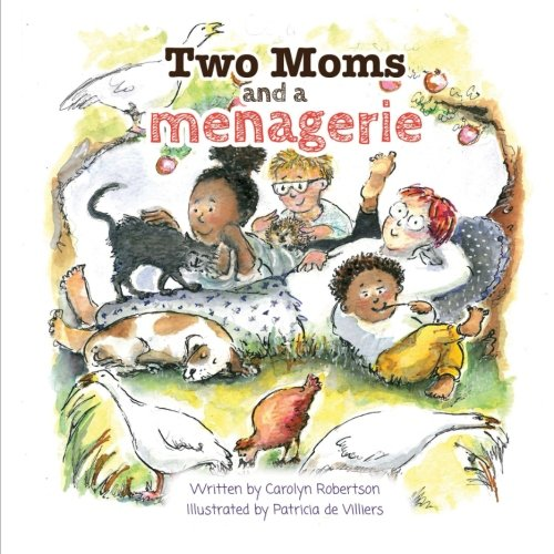 Two Mums and a Menagerie, LGBT, Families, Two Mums, Lesbian