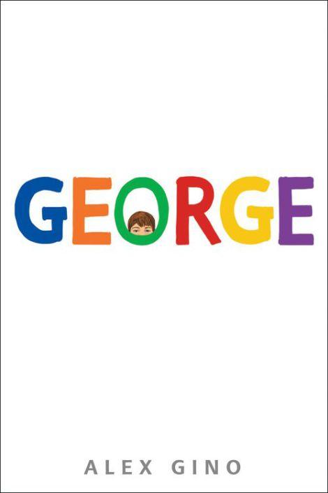 George, Alex Gino, Trans, Transgender, Children's book